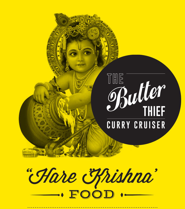 The Butter Thief Curry Cruiser Hare Krishna Food